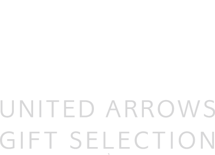 UNITED ARROWS | UNITED ARROWS GIFT SELECTION